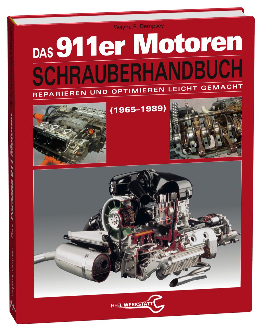 Das 911er Motoren Schrauberhandbuch