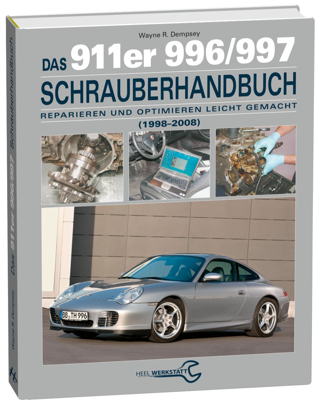 Das 911er 996/997 Schrauberhandbuch