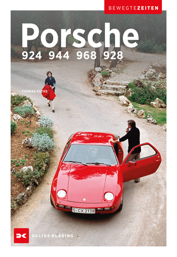 Porsche 924 944 968 928 Delius Klasing Verlag